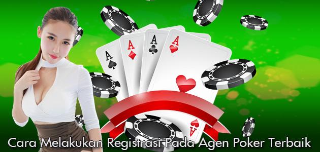 Cara-Melakukan-Registrasi-Pada-Agen-Poker-Terbaik